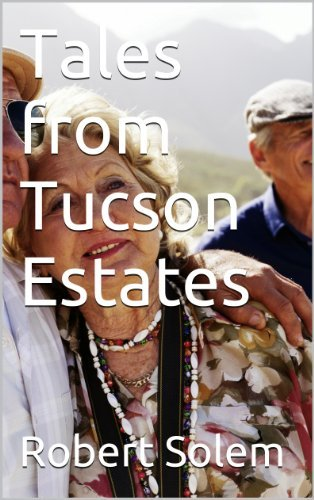 Tales from Tucson Estates  by  Robert Solem