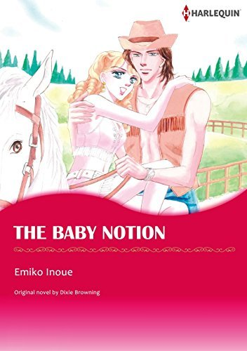 THE BABY NOTION Dixie Browning