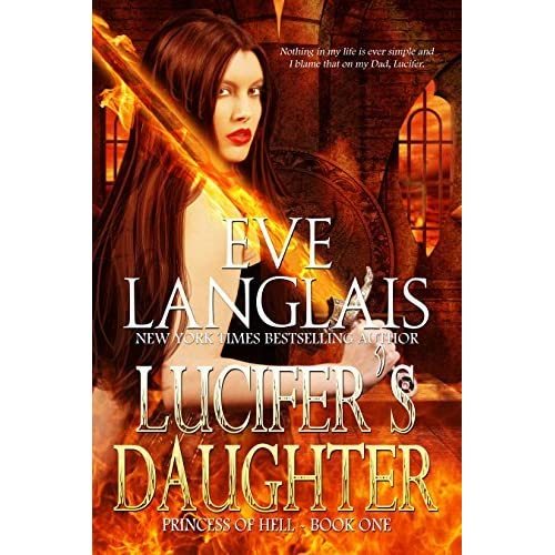 Lucifer's Daughter (Princess Of Hell Book 1) By Eve