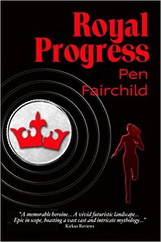 Royal Progress (Royal Progress, #1) Pen Fairchild