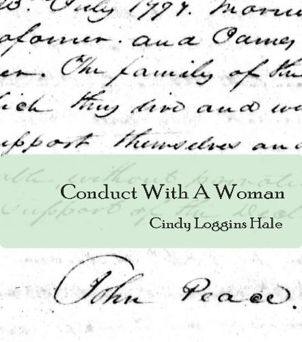 Conduct With A Woman  by  Cindy Loggins Hale