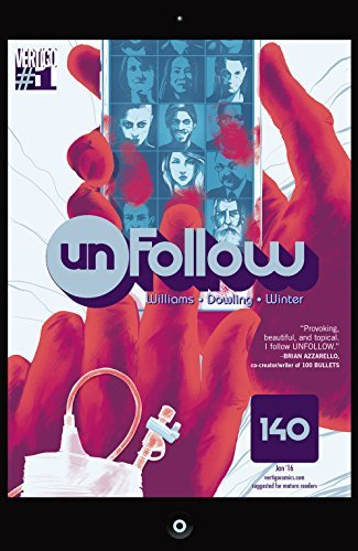 Unfollow (2015-) #1  by  Rob Williams