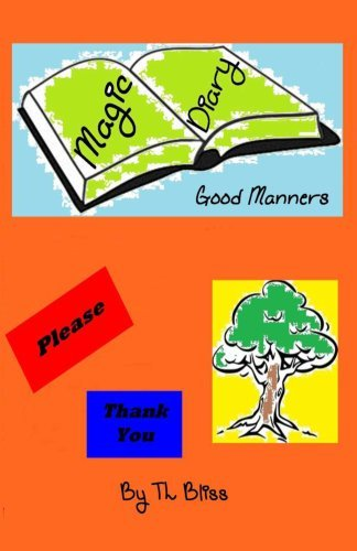 The Magic Diary - Good Manners Mrs Tl Bliss