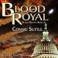 Blood Royal (Blood Destiny. #5)