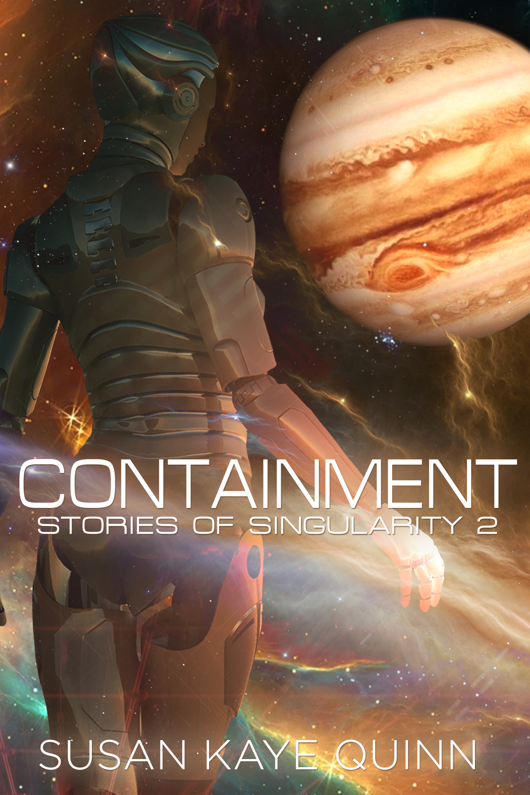 Containment (Stories of Singularity #2)  by  Susan Kaye Quinn