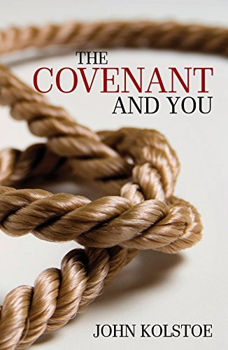 The Covenant and You  by  John Kolstoe