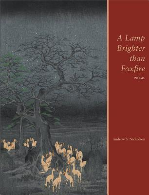 A Lamp Brighter Than Foxfire  by  Andrew S. Nicholson