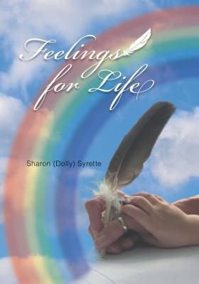 Feelings for Life Sharon (Dolly) Syrette