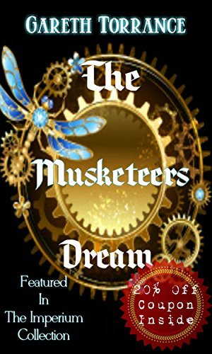 The Musketeers Dream  by  Gareth Torrance