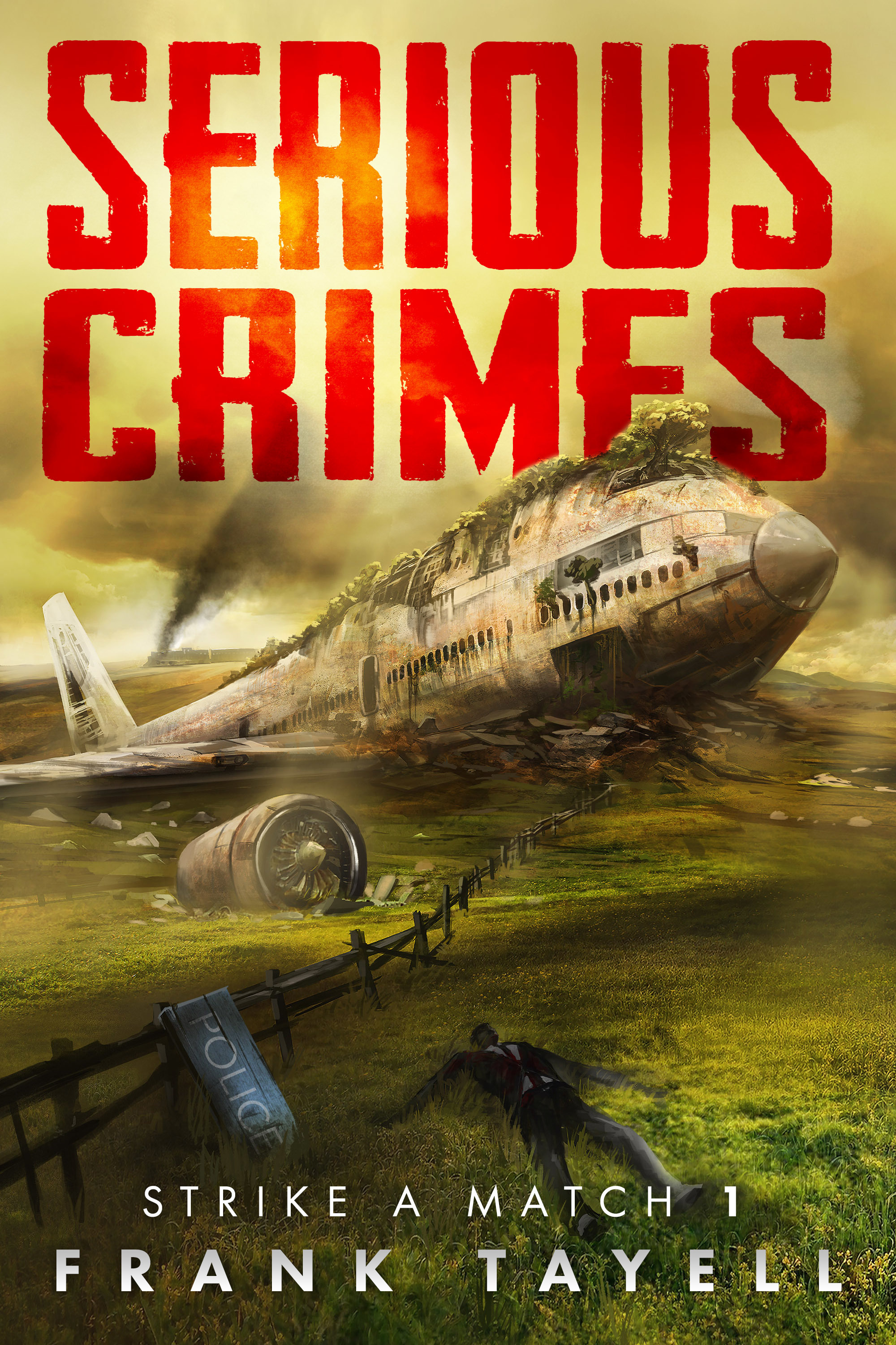 Strike a Match 1: Serious Crimes  by  Frank Tayell