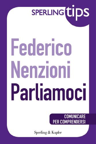 PARLIAMOCI - Sperling Tips  by  Federico Nenzioni