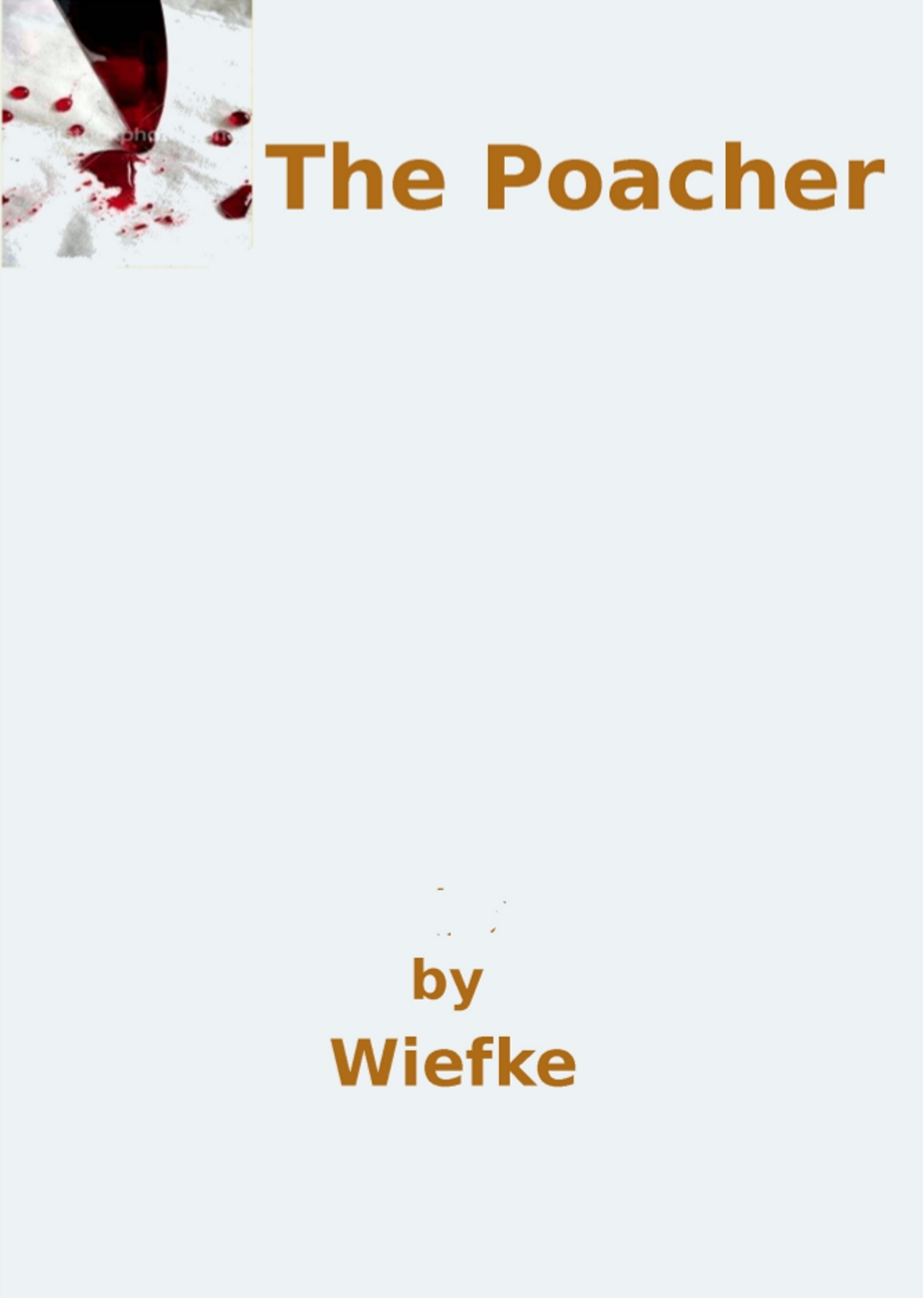 The Poacher  by  Wiefke
