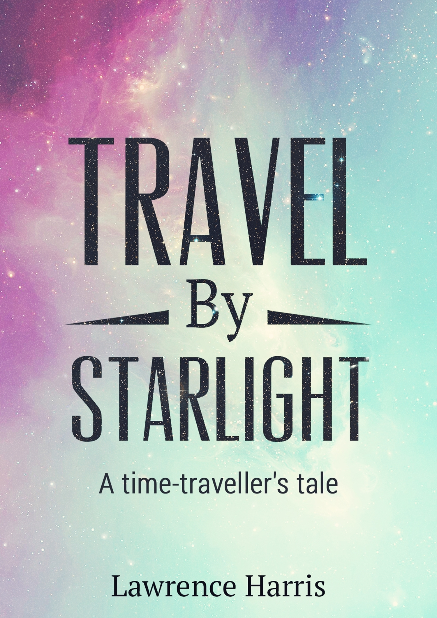 Travel  by  Starlight by Lawrence Harris