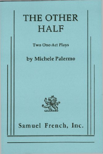 The Other Half  by  Michele Palermo