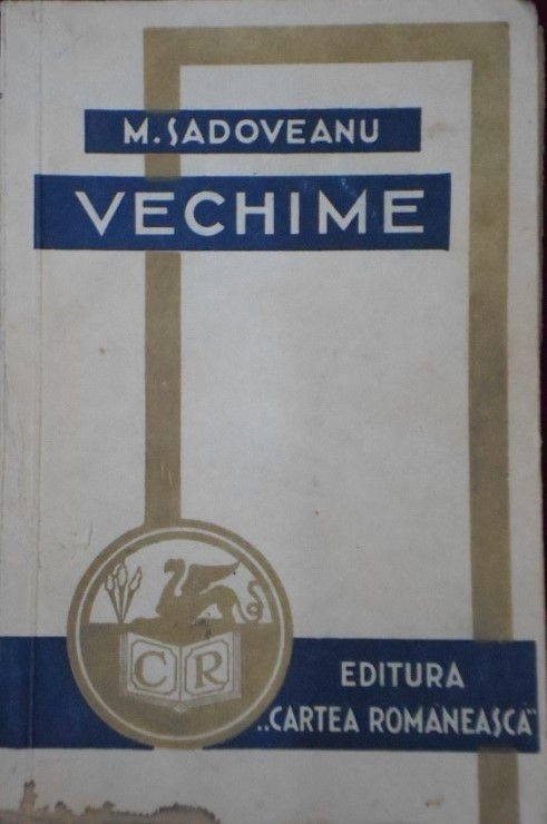 Vechime  by  Mihail Sadoveanu