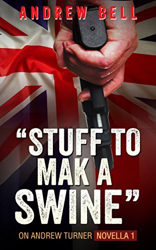 Stuff to Mak a Swine: On Andrew Turner, Novella 1  by  Andrew Bell