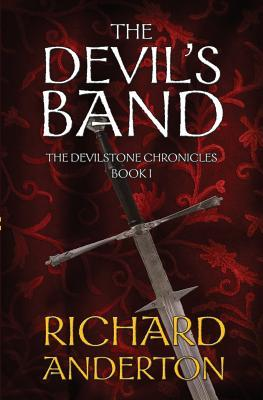 The Devils Band (The Devilstone Chronicles #1) Richard Anderton