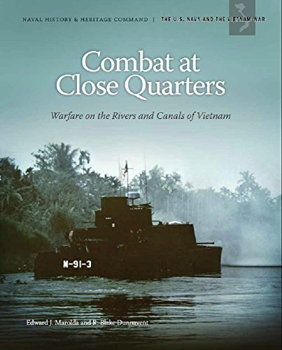 Combat at Close Quarters: Warfare on the Rivers and Canals of Vietnam, U.S. Department of the Navy