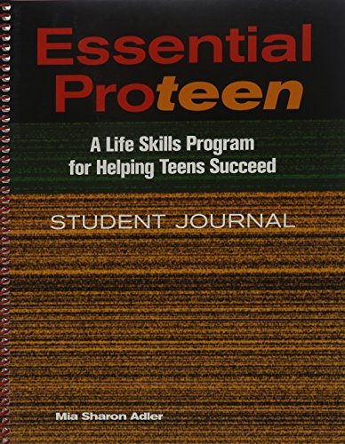 Essential Proteen - A Life Skills Program for Helping Teens Succeed Mia Sharon Adler
