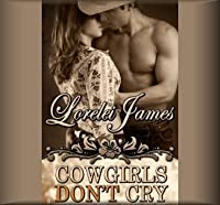 Cowgirls Don't Cry (Rough Riders, #10)