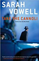 Take the Cannoli: Stories from the New World