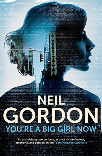 Youre a Big Girl Now  by  Neil Gordon