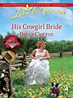 Mills & Boon : His Cowgirl Bride