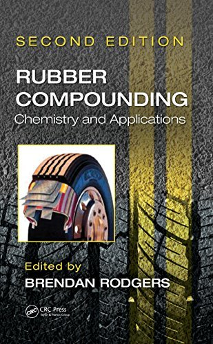 Rubber Compounding: Chemistry and Applications, Second Edition Brendan Rodgers