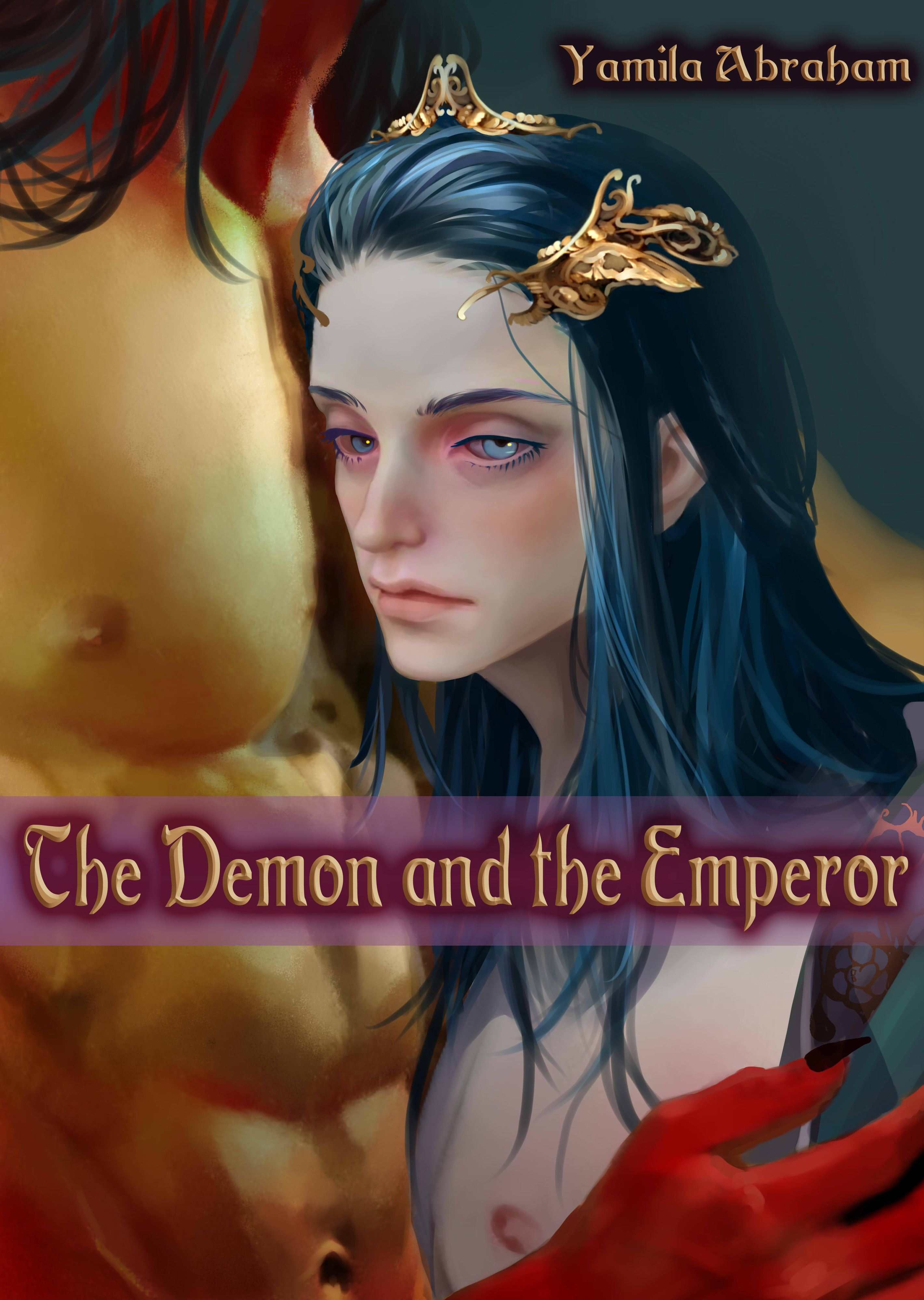 The Demon and the Emperor  by  Yamila Abraham