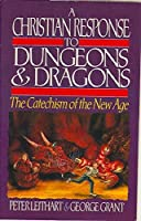 A Christian Response to Dungeons and Dragons