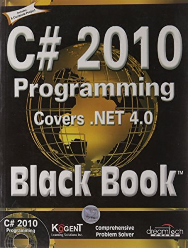 C# 2010 Programming: Covers .NET 4.0, Black Book  by  Kogent Learning Solutions Inc.