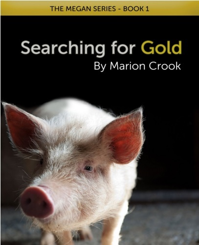 Searching for Gold (The Megan Series, #1) Marion Crook