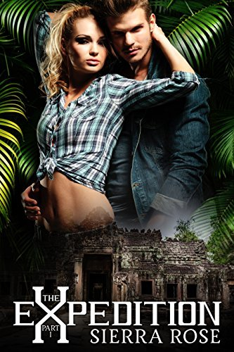 The Expedition (My Treasure Romance Book 1) Sierra Rose