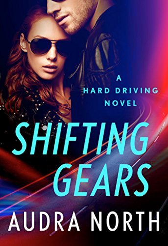 Shifting Gears Audra North