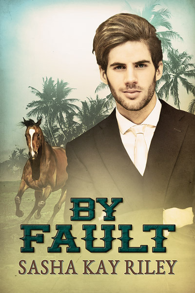 By Fault (Anderson Stables, #3)  by  Sasha Kay Riley