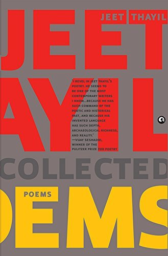 Collected Poems  by  Jeet Thayil