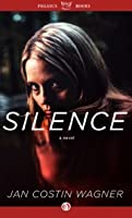 Silence: A Novel of Crime (Pegasus Crime)