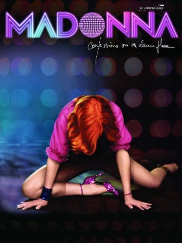 Confessions on a Dance Floor: (Piano  by  Madonna