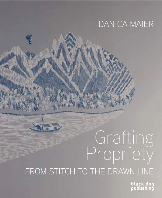 Grafting Propriety: From Stitch to the Drawn Line Emma Cocker
