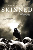 Skinned (The Shadowing)