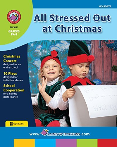 All Stressed Out at Christmas Gr. PK-8  by  Elizabeth Russell