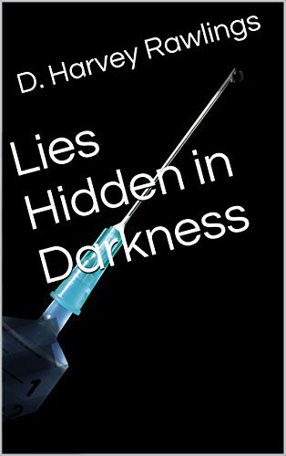 Lies Hidden in Darkness  by  D Harvey Rawlings