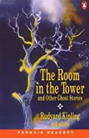 """The Room In The Tower"" And Other Ghost Stories"