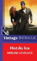 Hot As Ice (Mills & Boon Vintage Intrigue)
