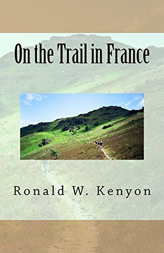 On the Trail in France  by  Ronald W Kenyon