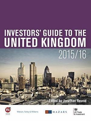 The Regulatory Environment: Part Two of the Investors Guide to the United Kingdom 2015/16  by  Jonathan Reuvid