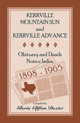 Kerrville Mountain Sun and Kerrville Advance Obituary and Death Notice Index, 1898-1965 Gloria Clifton Dozier
