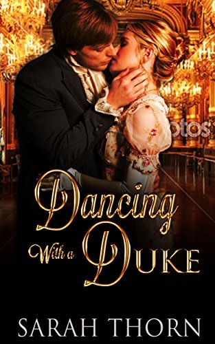 Dancing With a Duke  by  Sarah Thorn