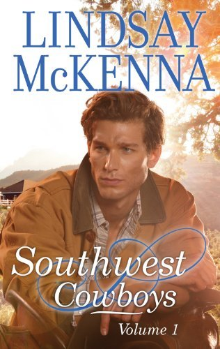 Southwest Cowboys: Volume 1/White Wolf/Wild Mustang Woman  by  Lindsay McKenna