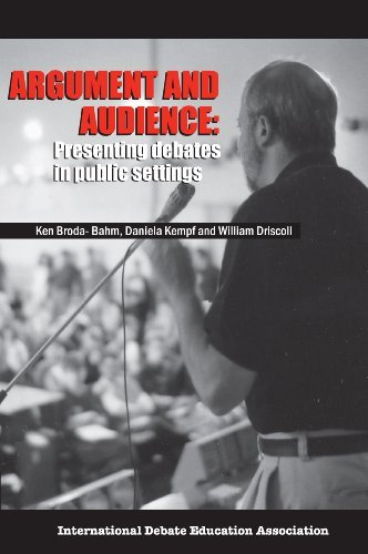 Argument and Audience: Presenting Debates in Public Settings  by  Daniela Kempf